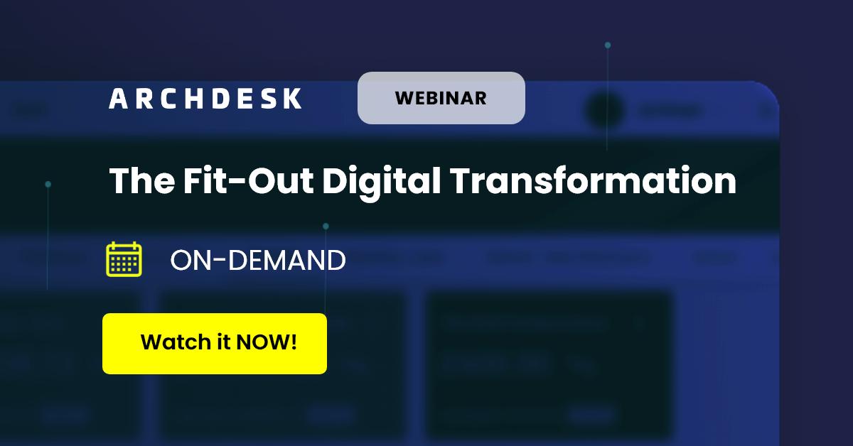 Archdesk Webinar 2021 Fit-Out Digital Transformation-Apr-14-2021_Video on Demand