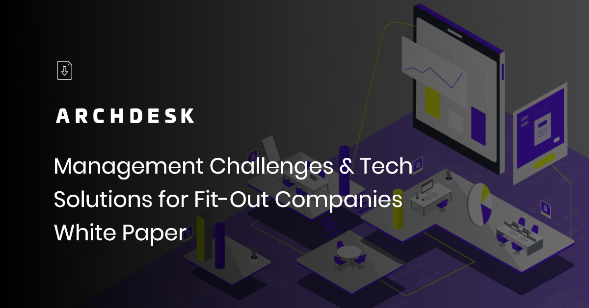 feature image management challenges and tech solutions for fit out companies white paper-1